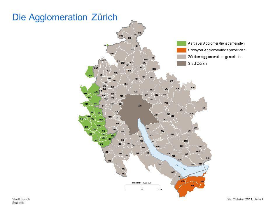 25. Oktober 2011, Seite 5Stadt Zürich Statistik Das BIP der Stadt und der Agglomeration Zürich