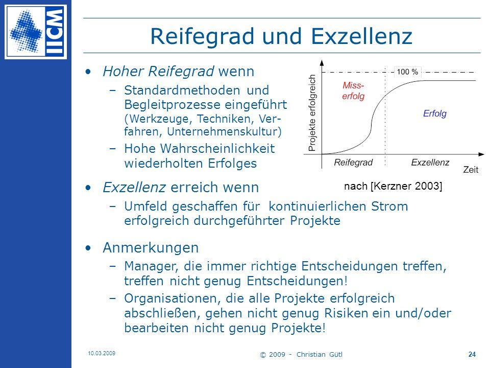 © 2009 - Christian Gütl 10.03.2009 25 Abschnitt 3 Prozessmanagement