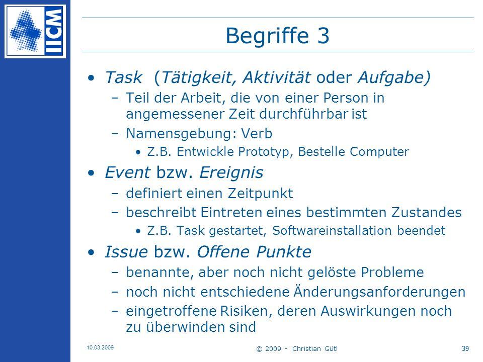 © 2009 - Christian Gütl 10.03.2009 40 Der Projektstrukturplan (PSP) 1 … bzw.