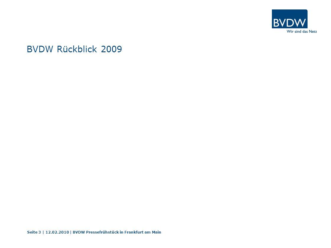 Seite 14 | 12.02.2010 | BVDW Pressefrühstück in Frankfurt am Main BVDW Trend in Prozent-Befragung Beteiligte Wirtschaftszweige der digitalen Branche an der BVDW-Umfrage Trend in Prozent: 28% Agenturen mit Schwerpunkt Online-Werbung 28% Internet-Dienstleister 11% Online-Vermarkter 7% Portalbetreiber, Verleger beziehungsweise Publisher 3% Online-Händler 23% aus sonstigen Bereichen
