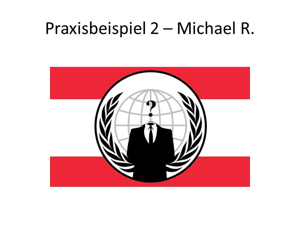 Praxisbeispiel 2 – Michael R.