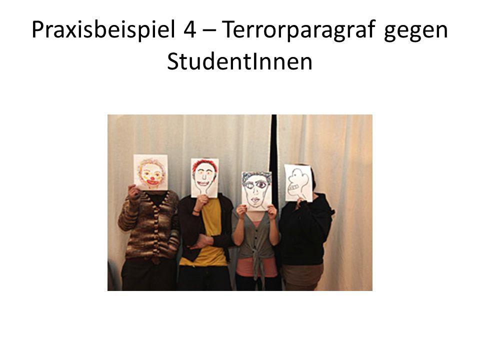 Praxisbeispiel 4 – Terrorparagraf gegen StudentInnen