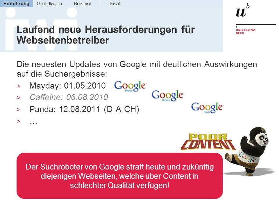 Laufend neue Herausforderungen für Webseitenbetreiber Die neuesten Updates von Google mit deutlichen Auswirkungen auf die Suchergebnisse: > Mayday: 01