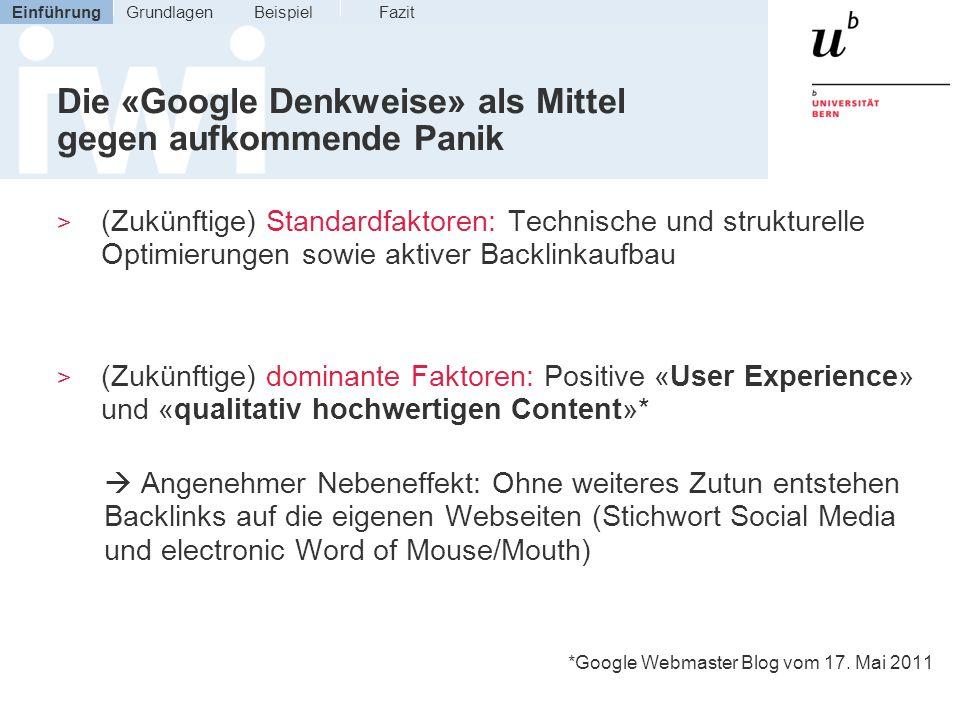 Die «Google Denkweise» als Mittel gegen aufkommende Panik > (Zukünftige) Standardfaktoren: Technische und strukturelle Optimierungen sowie aktiver Bac