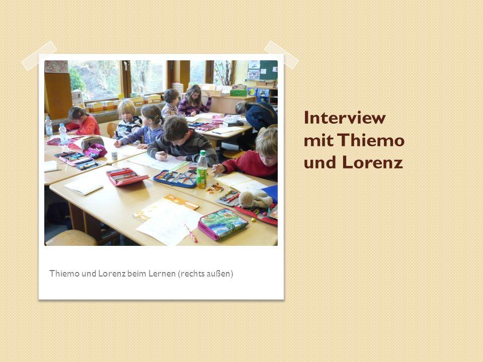 Interview mit Thiemo und Lorenz Thiemo und Lorenz beim Lernen (rechts außen)