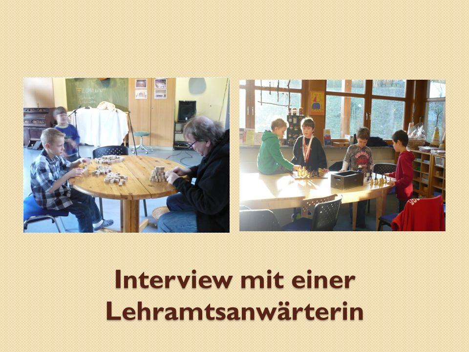 Interview mit einer Lehramtsanwärterin