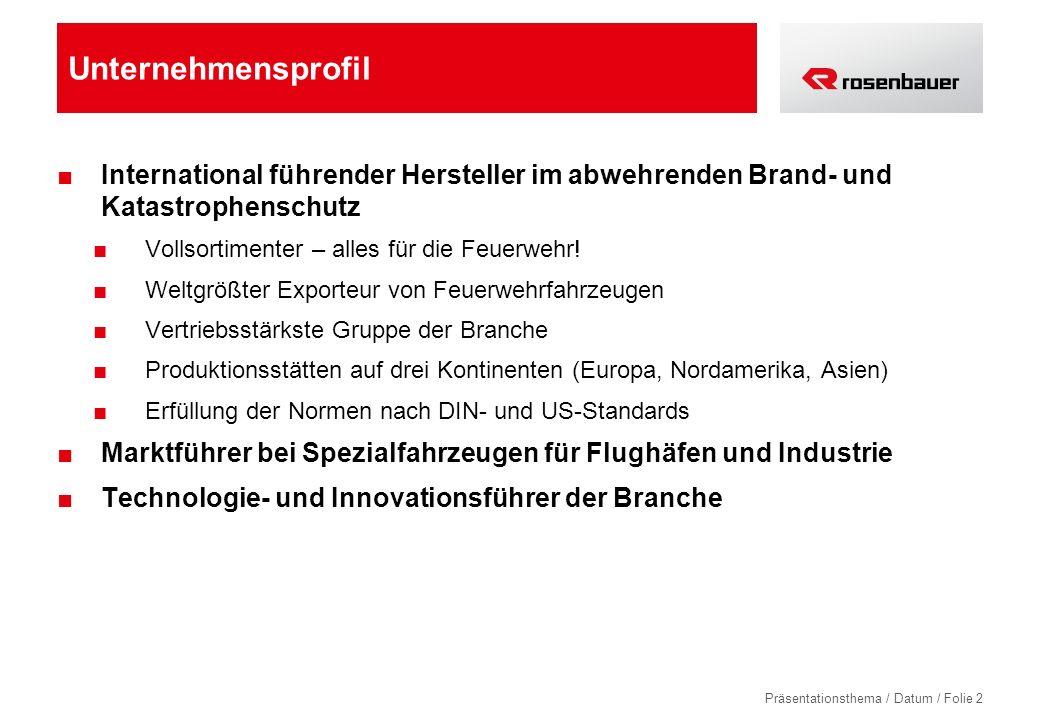 Präsentationsthema / Datum / Folie 2 Unternehmensprofil International führender Hersteller im abwehrenden Brand- und Katastrophenschutz Vollsortimente
