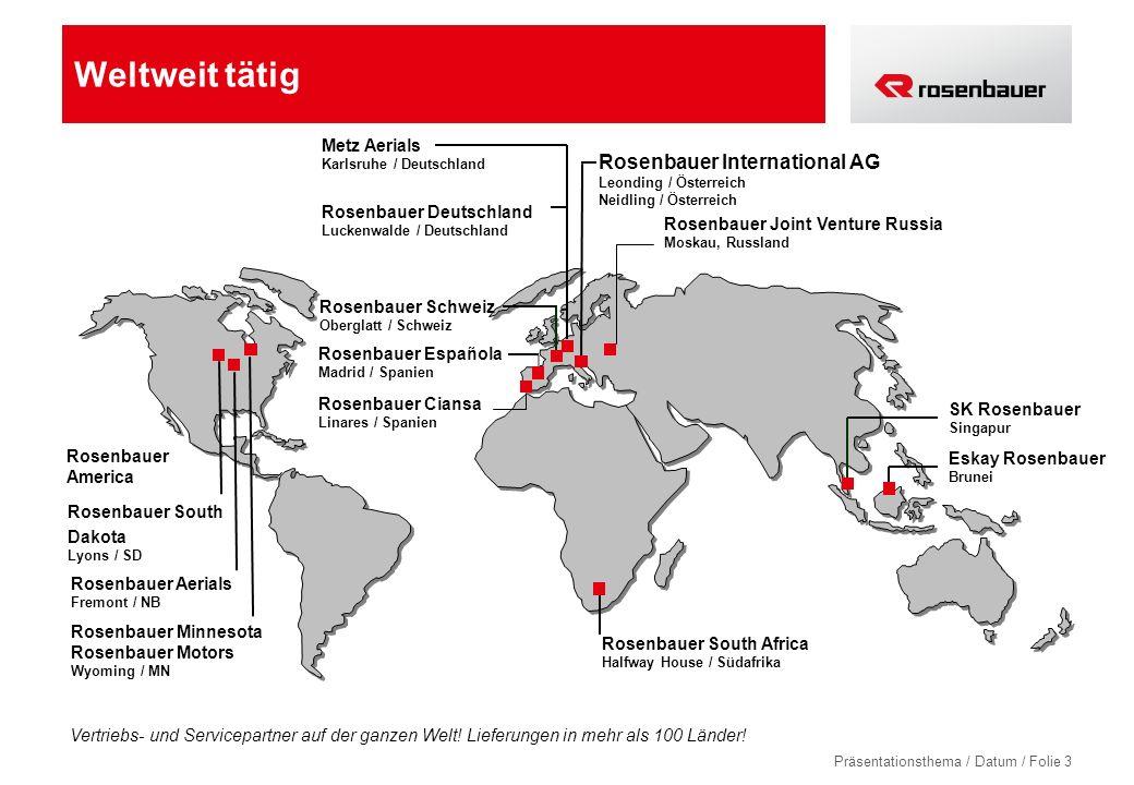 Präsentationsthema / Datum / Folie 3 Rosenbauer Aerials Fremont / NB SK Rosenbauer Singapur Rosenbauer International AG Leonding / Österreich Neidling