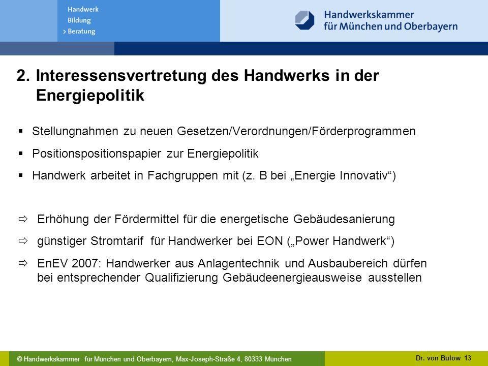 © Handwerkskammer für München und Oberbayern, Max-Joseph-Straße 4, 80333 München Dr.