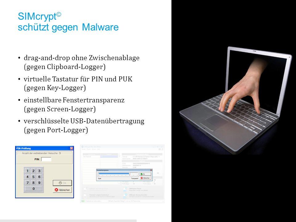 drag-and-drop ohne Zwischenablage (gegen Clipboard-Logger) virtuelle Tastatur für PIN und PUK (gegen Key-Logger) einstellbare Fenstertransparenz (gege