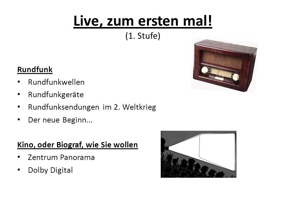 Live, zum ersten mal.(1. Stufe) Rundfunk Rundfunkwellen Rundfunkgeräte Rundfunksendungen im 2.