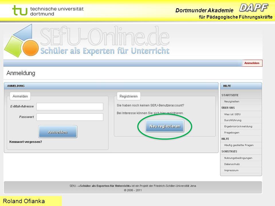 Dortmunder Akademie für Pädagogische Führungskräfte Dortmund 07/11 Folie 34 Hans-Günter Rolff Roland Ofianka