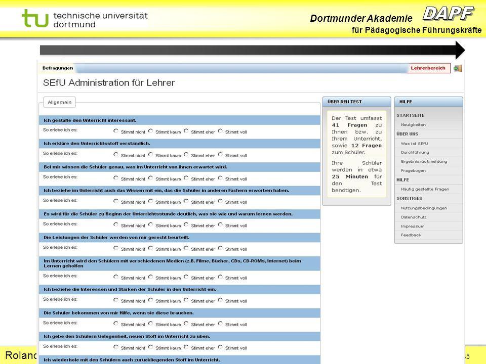 Dortmunder Akademie für Pädagogische Führungskräfte Dortmund 07/11 Folie 45 Hans-Günter Rolff Roland Ofianka