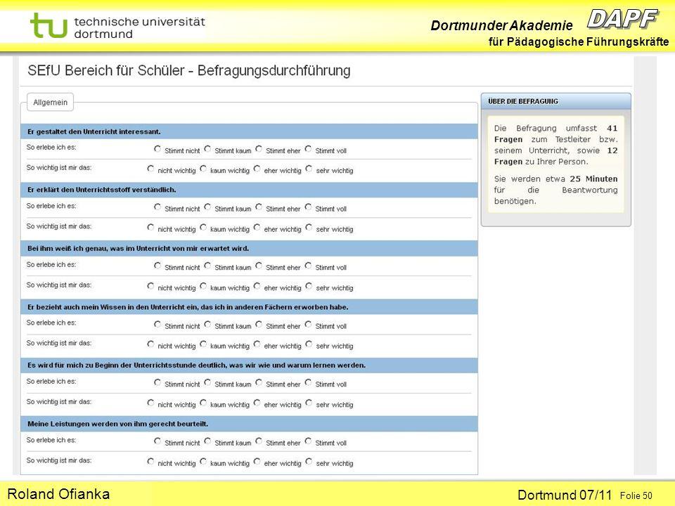 Dortmunder Akademie für Pädagogische Führungskräfte Dortmund 07/11 Folie 50 Hans-Günter Rolff Roland Ofianka