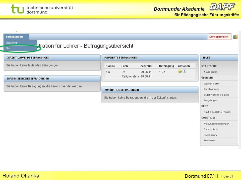 Dortmunder Akademie für Pädagogische Führungskräfte Dortmund 07/11 Folie 51 Hans-Günter Rolff Roland Ofianka