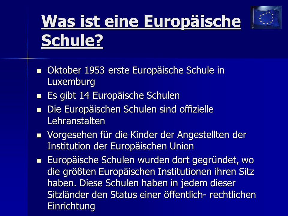 Was ist eine Europäische Schule.