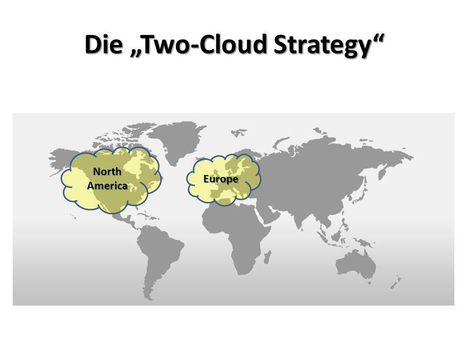 Die Two-Cloud Strategy NorthAmerica Europe