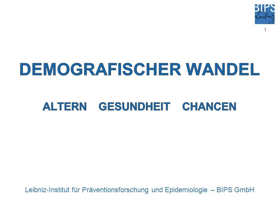 1 Leibniz-Institut für Präventionsforschung und Epidemiologie – BIPS GmbH