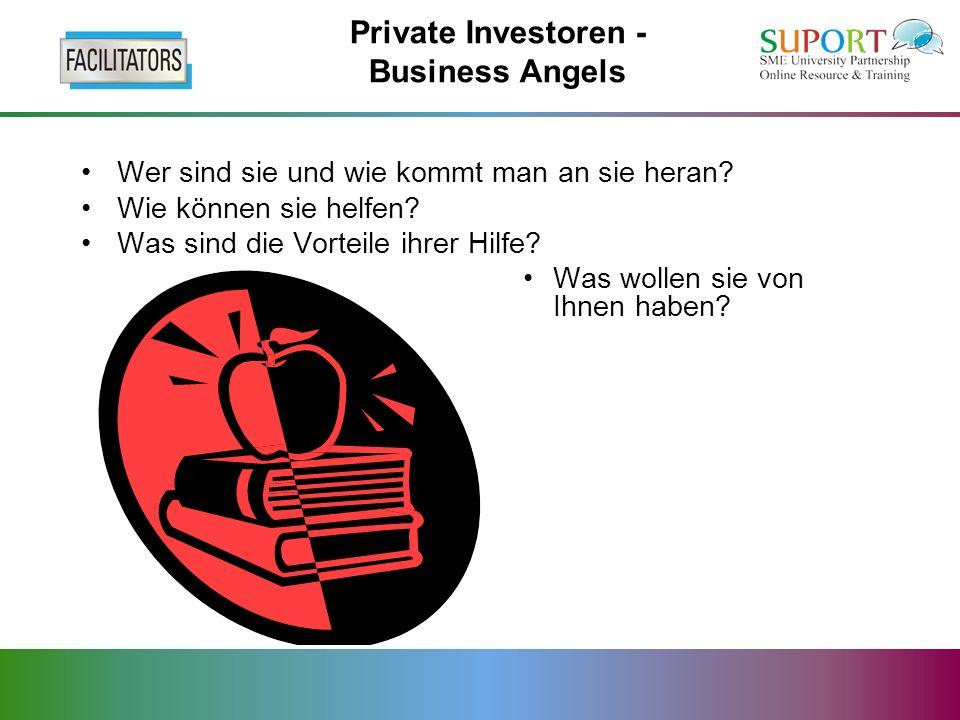 Private Investoren - Business Angels Wer sind sie und wie kommt man an sie heran.
