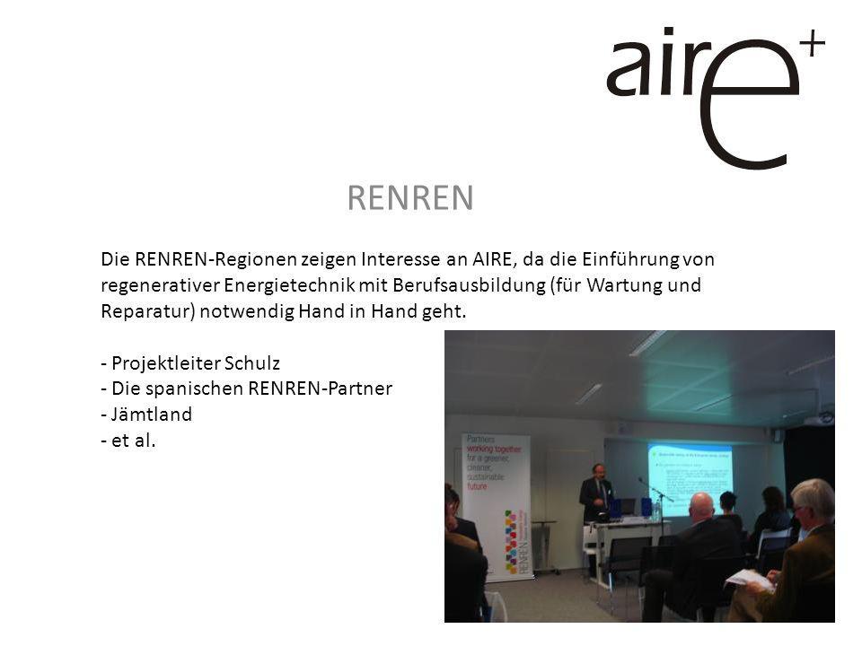 RENREN Die RENREN-Regionen zeigen Interesse an AIRE, da die Einführung von regenerativer Energietechnik mit Berufsausbildung (für Wartung und Reparatur) notwendig Hand in Hand geht.