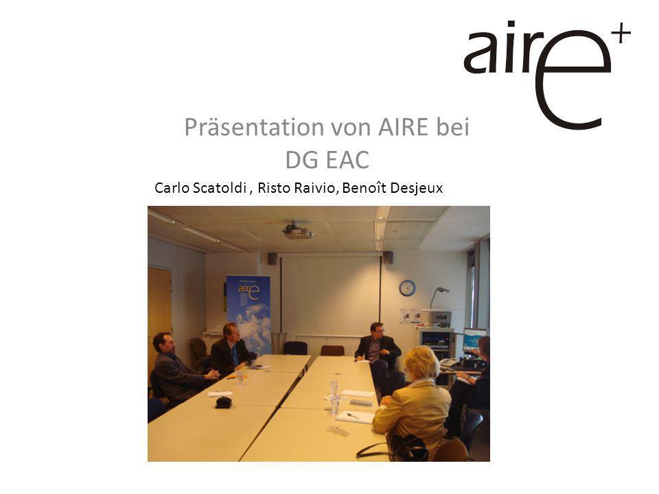 Präsentation von AIRE bei DG EAC Carlo Scatoldi, Risto Raivio, Benoît Desjeux