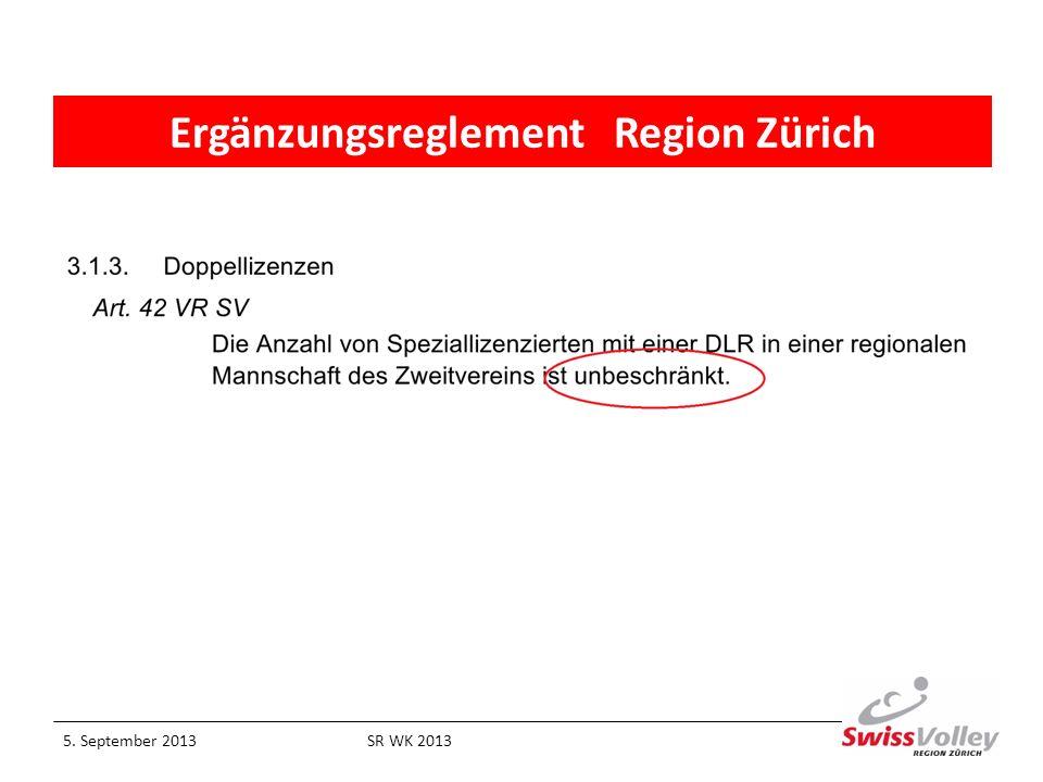 Ergänzungsreglement Region Zürich 5. September 2013SR WK 2013
