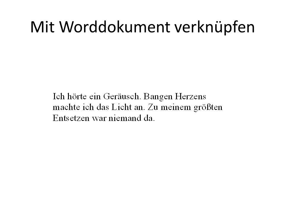 Mit Worddokument verknüpfen