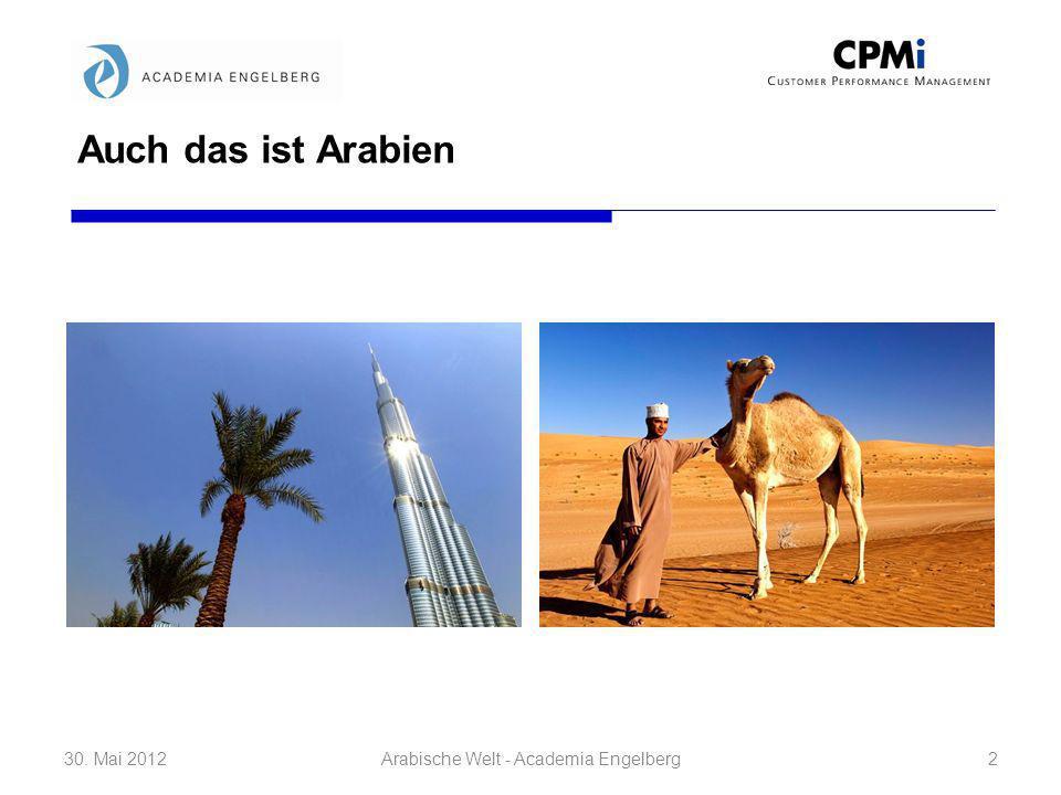 Oel: Segen und Fluch zugleich 30. Mai 201233Arabische Welt - Academia Engelberg