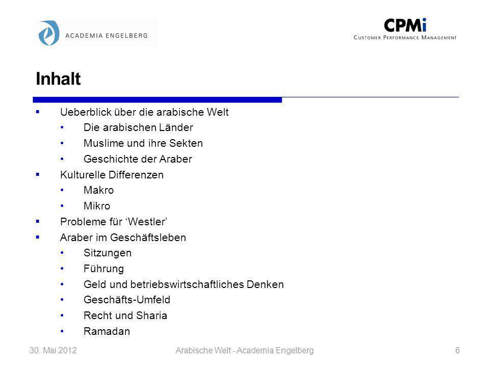 Gesundheitswesen, Hotels, Infrastruktur … 30. Mai 201217Arabische Welt - Academia Engelberg