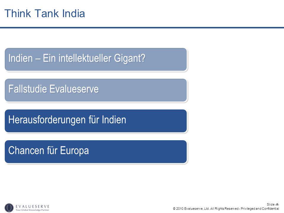 © 2010 Evalueserve, Ltd. All Rights Reserved - Privileged and Confidential Slide 19 Fallstudie Evalueserve Indien – Ein intellektueller Gigant? Heraus