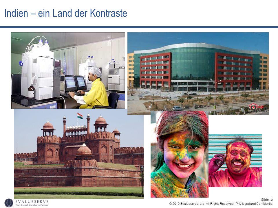 © 2010 Evalueserve, Ltd. All Rights Reserved - Privileged and Confidential Slide 3 Indien – ein Land der Kontraste