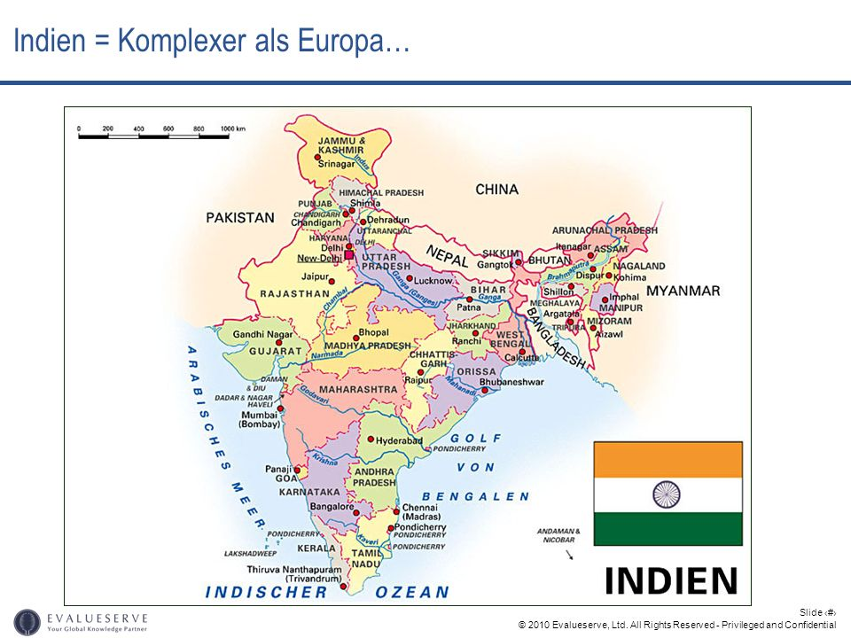 © 2010 Evalueserve, Ltd. All Rights Reserved - Privileged and Confidential Slide 4 Indien = Komplexer als Europa…