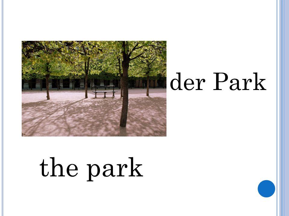 der Park the park