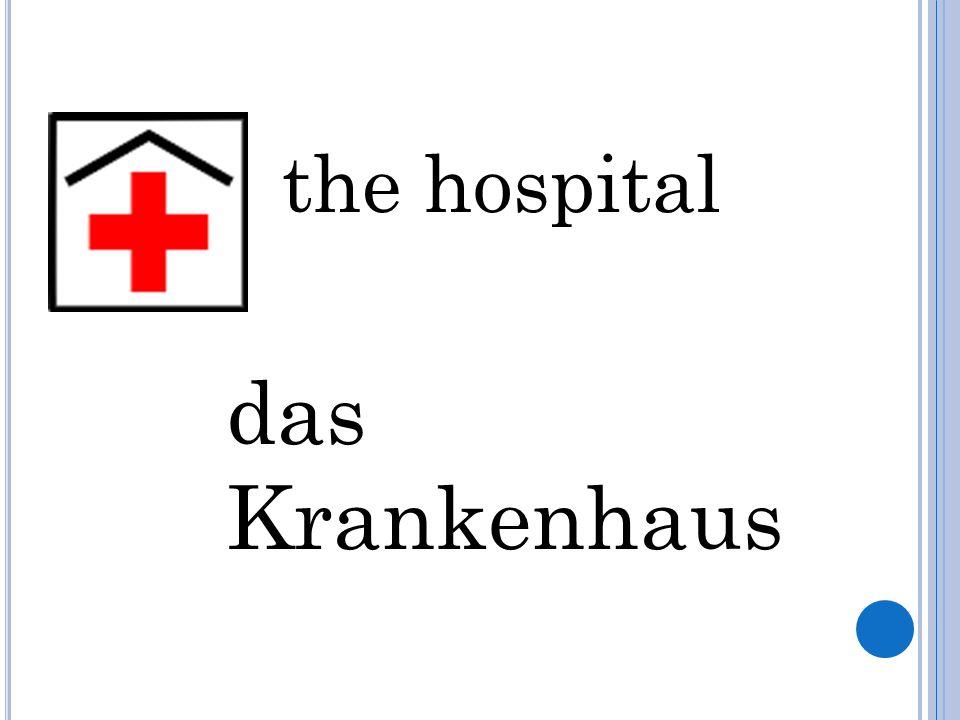 the hospital das Krankenhaus