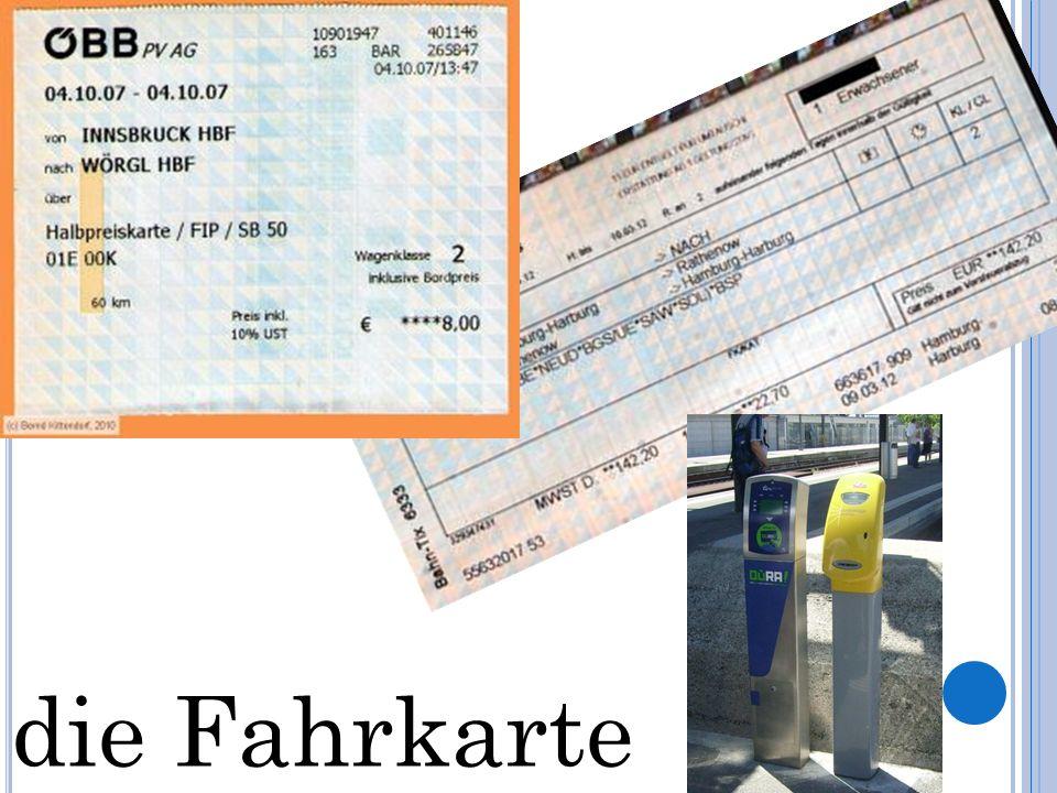 die Fahrkarte