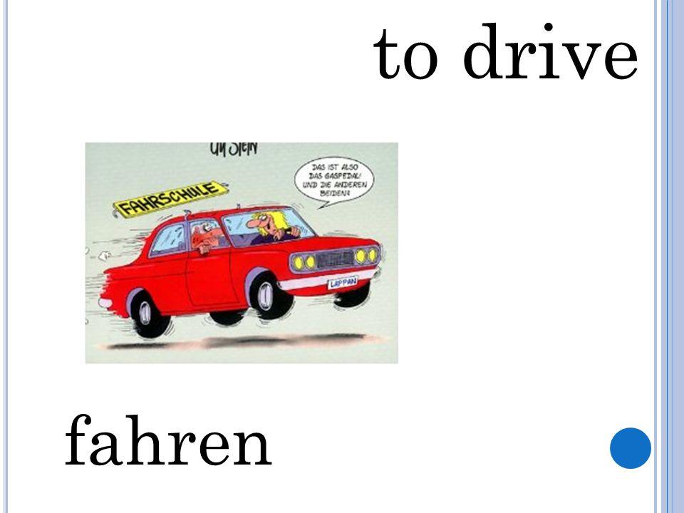 to drive fahren