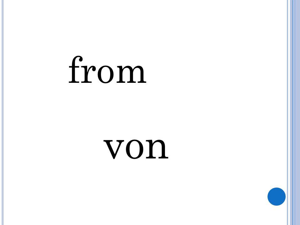 from von