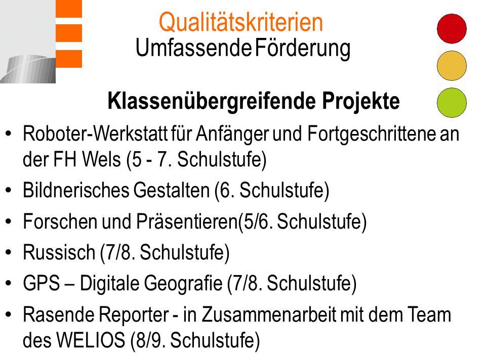 Klassenübergreifende Projekte Roboter-Werkstatt für Anfänger und Fortgeschrittene an der FH Wels (5 - 7.