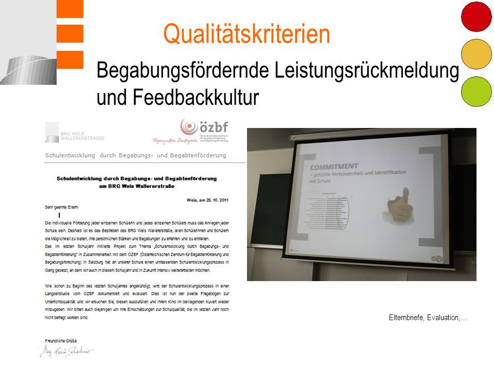 Begabungsfördernde Leistungsrückmeldung und Feedbackkultur Qualitätskriterien Elternbriefe, Evaluation,…