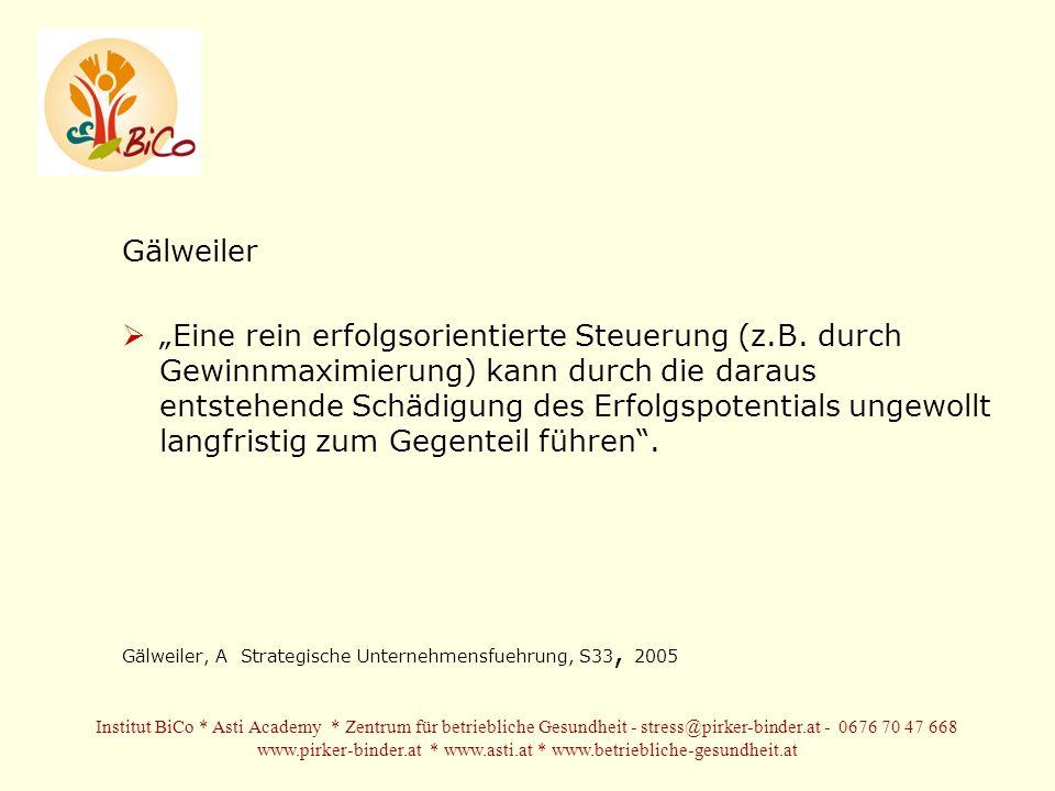 Gälweiler Eine rein erfolgsorientierte Steuerung (z.B.