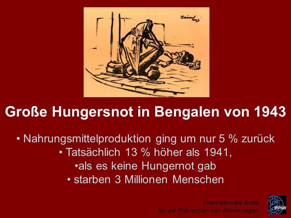 Große Hungersnot in Bengalen von 1943 Nahrungsmittelproduktion ging um nur 5 % zurück Tatsächlich 13 % höher als 1941, als es keine Hungernot gab star
