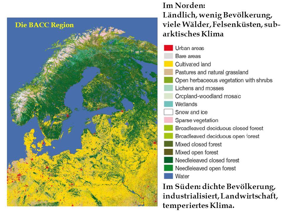 Im Süden: dichte Bevölkerung, industrialisiert, Landwirtschaft, temperiertes Klima. Im Norden: Ländlich, wenig Bevölkerung, viele Wälder, Felsenküsten