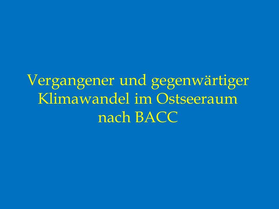 Vergangener und gegenwärtiger Klimawandel im Ostseeraum nach BACC