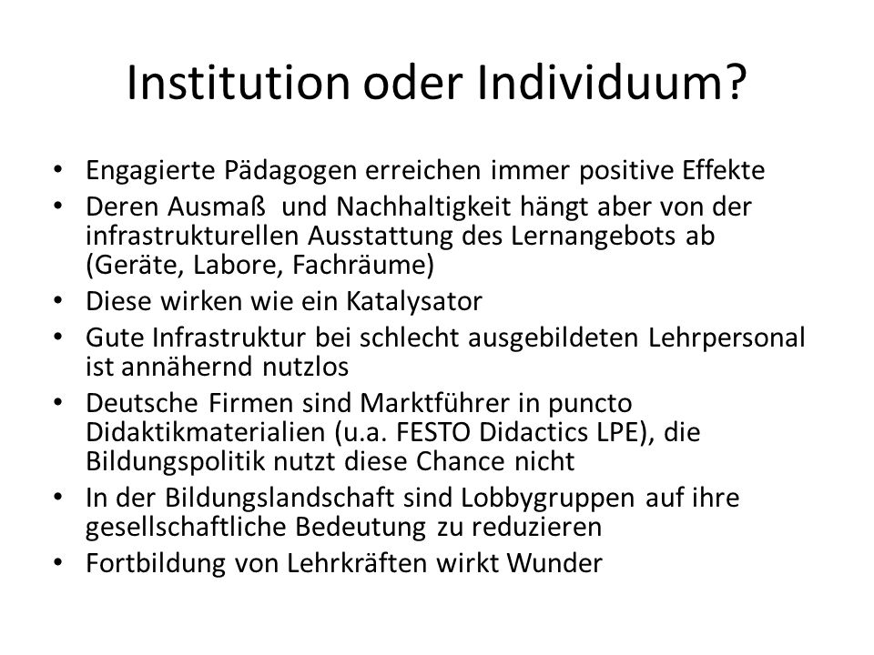 Institution oder Individuum.