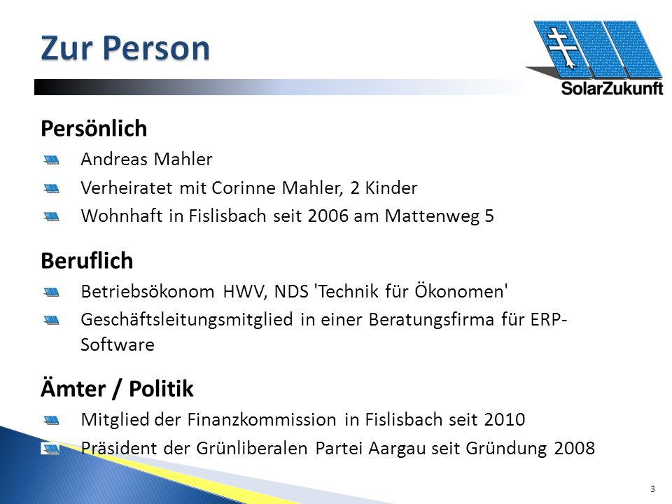 Persönlich Andreas Mahler Verheiratet mit Corinne Mahler, 2 Kinder Wohnhaft in Fislisbach seit 2006 am Mattenweg 5 Beruflich Betriebsökonom HWV, NDS Technik für Ökonomen Geschäftsleitungsmitglied in einer Beratungsfirma für ERP- Software Ämter / Politik Mitglied der Finanzkommission in Fislisbach seit 2010 Präsident der Grünliberalen Partei Aargau seit Gründung 2008 3