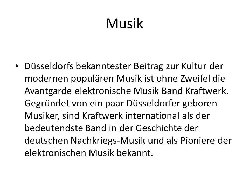 Musik Düsseldorfs bekanntester Beitrag zur Kultur der modernen populären Musik ist ohne Zweifel die Avantgarde elektronische Musik Band Kraftwerk. Geg