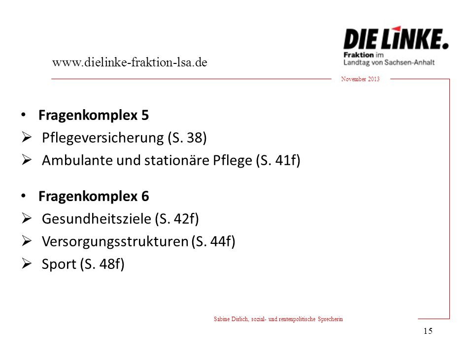 Fragenkomplex 5 Pflegeversicherung (S. 38) Ambulante und stationäre Pflege (S.