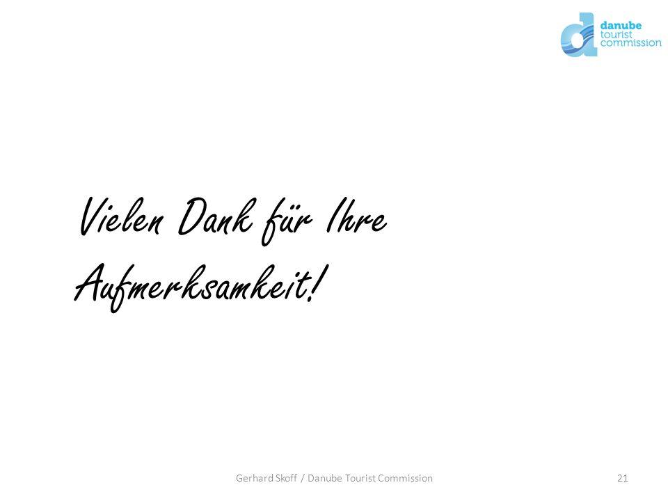 21Gerhard Skoff / Danube Tourist Commission Vielen Dank für Ihre Aufmerksamkeit!