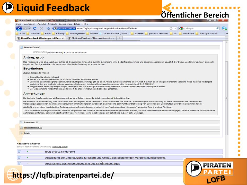 Liquid Feedback LQFB https://lqfb.piratenpartei.de/ Liquid Feedback LQFB https://lqfb.piratenpartei.de/ Öffentlicher Bereich