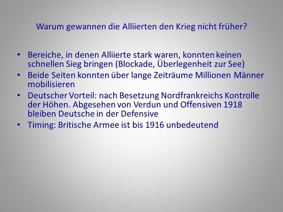 Warum gewannen die Alliierten den Krieg nicht früher? Bereiche, in denen Alliierte stark waren, konnten keinen schnellen Sieg bringen (Blockade, Überl